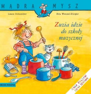 Mądra Mysz – Zuzia idzie do szkoły muzycznej