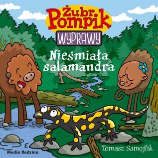 Żubr Pompik – Wyprawy – Nieśmiała salamandra