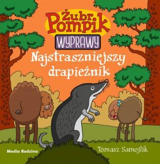 Żubr Pompik – Wyprawy – Najstraszniejszy drapieżnik