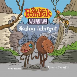 Żubr Pompik – Wyprawy – Skalny labirynt