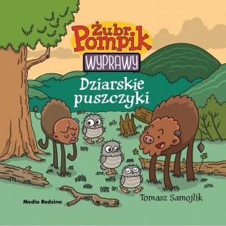 Żubr Pompik – Wyprawy – Dziarskie puszczyki