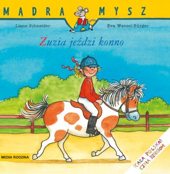 Mądra Mysz – Zuzia jeździ konno